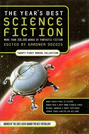 THE YEAR'S BEST SCIENCE FICTION: Twenty-first (21st) Annual Collection.: Anthology, signed ] ...