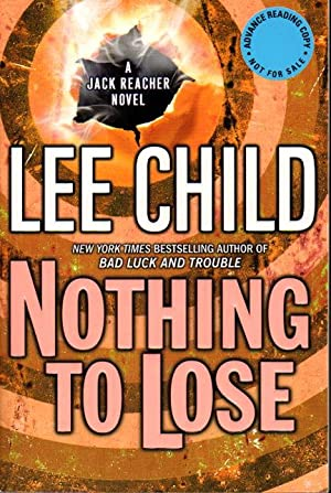 NOTHING TO LOSE.: Child, Lee.