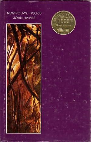 NEW POEMS: 1980-88: Haines, John. Introduction by Dana Gioia.