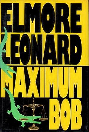 MAXIMUM BOB.: Leonard, Elmore.