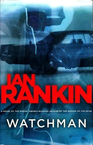 WATCHMAN.: Rankin, Ian.