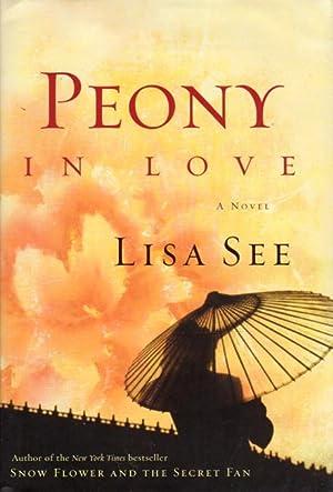 PEONY IN LOVE.: See, Lisa.