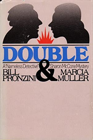 DOUBLE.: Pronzini, Bill and Marcia Muller.