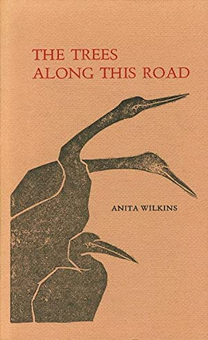 THE TREES ALONG THIS ROAD.: Wilkins, Anita