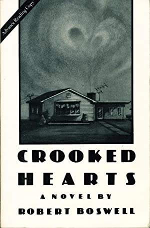 CROOKED HEARTS: Boswell, Robert