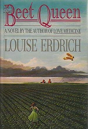 BEET QUEEN.: Erdrich, Louise.