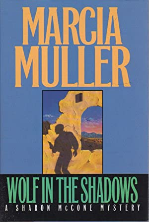 WOLF IN THE SHADOWS.: Muller, Marcia.