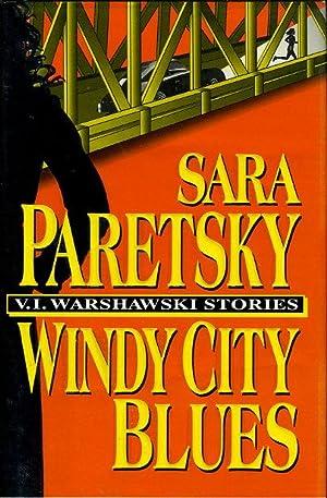 WINDY CITY BLUES: Paretsky, Sara