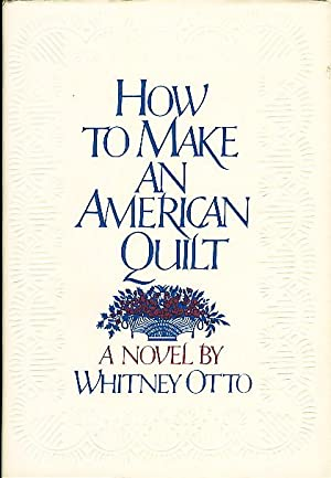 HOW TO MAKE AN AMERICAN QUILT: Otto, Whitney