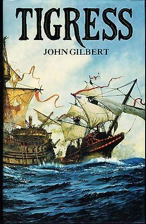 TIGRESS.: Gilbert, John.