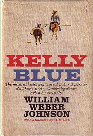 KELLY BLUE.: Johnson, William Weber.