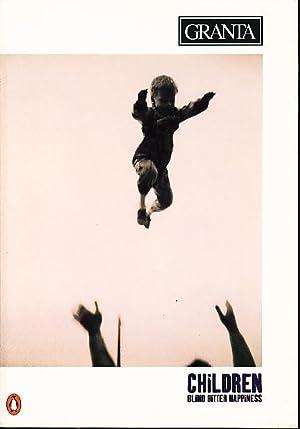 GRANTA 55: CHILDREN: Blind Bitter Happiness, Autumn 1996: Phillips, Jayne Anne and Karen E Bender, ...