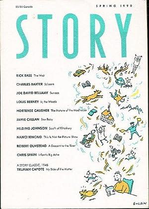 STORY [Magazine] Spring 1990.: Bass, Rick; Berney, Louis' Baxter, Charles; Calisher, Hortense; ...