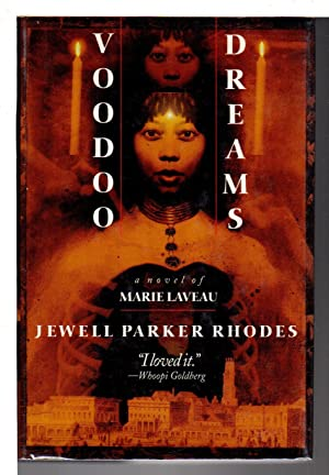 VOODOO DREAMS: A Novel of Marie Laveau.: Rhodes, Jewell Parker.