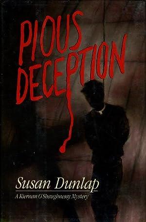 PIOUS DECEPTION.: Dunlap, Susan