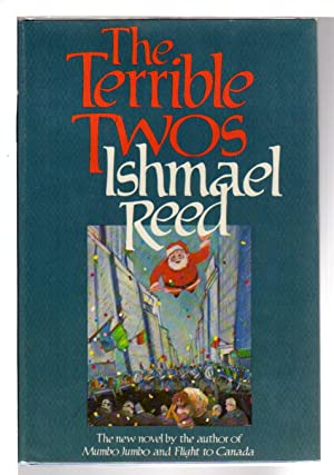 THE TERRIBLE TWOS.: Reed, Ishmael.