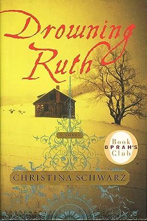 DROWNING RUTH.: Schwarz, Christina.
