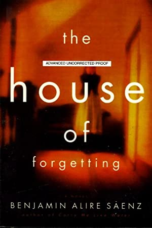 THE HOUSE OF FORGETTING.