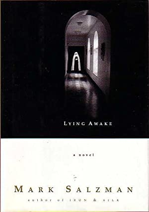 LYING AWAKE.: Salzman, Mark.