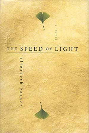 THE SPEED OF LIGHT.: Rosner, Elizabeth.