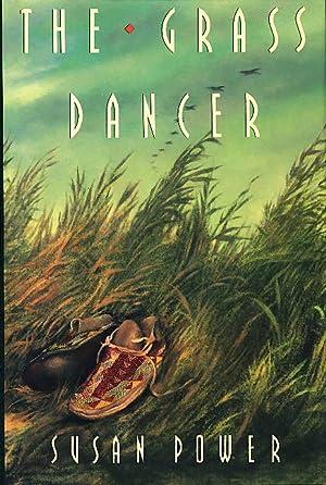 THE GRASS DANCER.: Power, Susan.