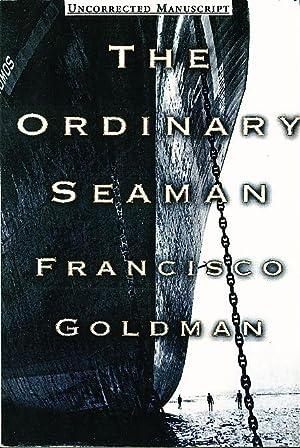 THE ORDINARY SEAMAN.: Goldman, Francisco