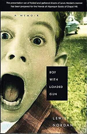BOY WITH LOADED GUN.: Nordan, Lewis.