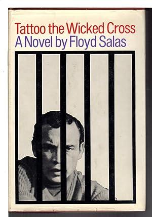 TATTOO THE WICKED CROSS.: Salas, Floyd