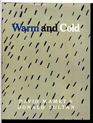 WARM AND COLD.: Mamet, David & Sultan, Donald.