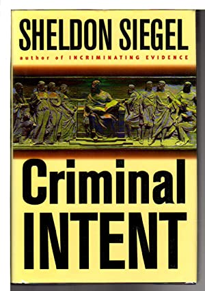 CRIMINAL INTENT.: Siegel, Sheldon.