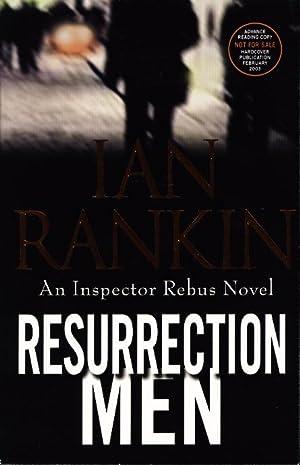 RESURRECTION MEN.: Rankin, Ian