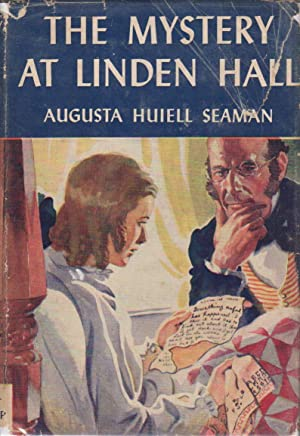 THE MYSTERY AT LINDEN HALL.: Seaman, Augusta Huiell.