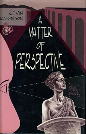 A MATTER OF PERSPECTIVE.: Robinson, Kevin.