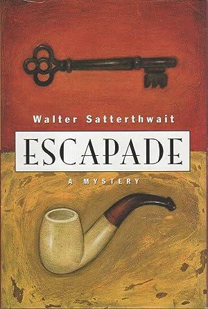 ESCAPADE.: Satterthwait, Walter.