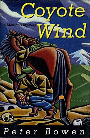 COYOTE WIND: A Montana Mystery: Bowen, Peter
