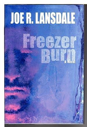 FREEZER BURN.: Lansdale, Joe R.