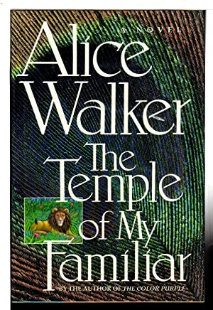 THE TEMPLE OF MY FAMILIAR: Walker, Alice