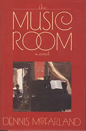 THE MUSIC ROOM.: McFarland, Dennis.
