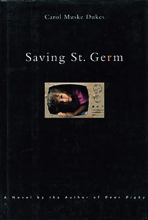 SAVING ST. GERM: Dukes, Carol Muske