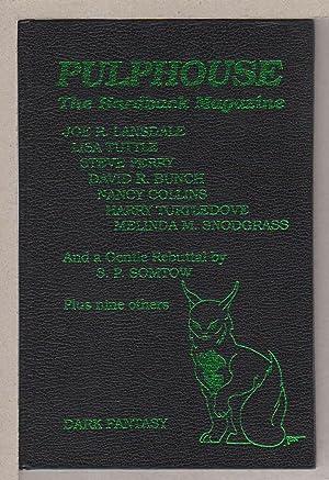 PULPHOUSE: The Hardback Magazine, Issue Nine, Fall 1990.: Anthology, signed] Rusch, Kristine ...
