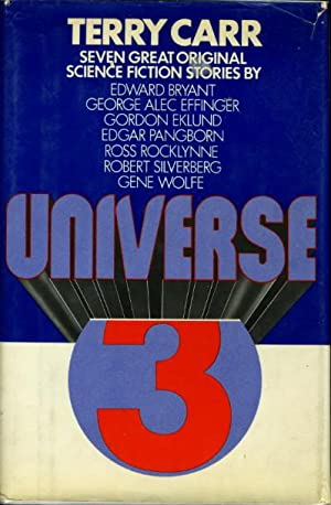 UNIVERSE 3.: Carr, Terry, editor (Robert Silverberg and Gene Wolfe, signed)