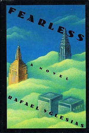 FEARLESS.: Yglesias, Rafael.