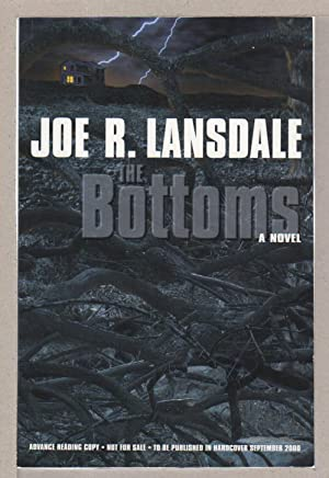 THE BOTTOMS.: Lansdale, Joe R.