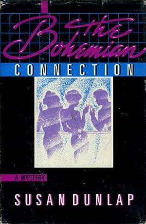 THE BOHEMIAN CONNECTION.: Dunlap, Susan
