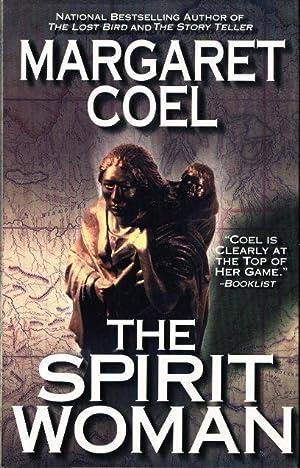 THE SPIRIT WOMAN.: Coel, Margaret