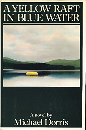 A YELLOW RAFT IN BLUE WATER.: Dorris, Michael
