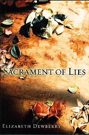 SACRAMENT OF LIES.: Dewberry, Elizabeth.