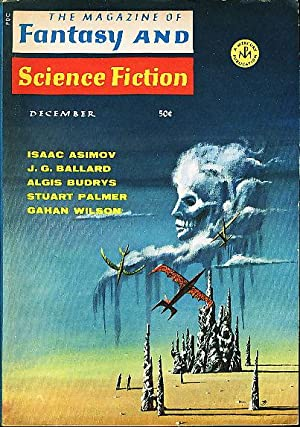 TO BEHOLD THE SUN in The Magazine of Fantasy and Science Fiction, December 1967, Volume 33, Numbe...