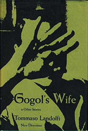GOGOL'S WIFE AND OTHER STORIES.: Landolfi, Tommaso.