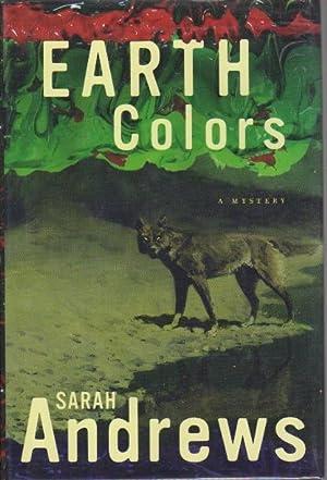 EARTH COLORS.: Andrews, Sarah.